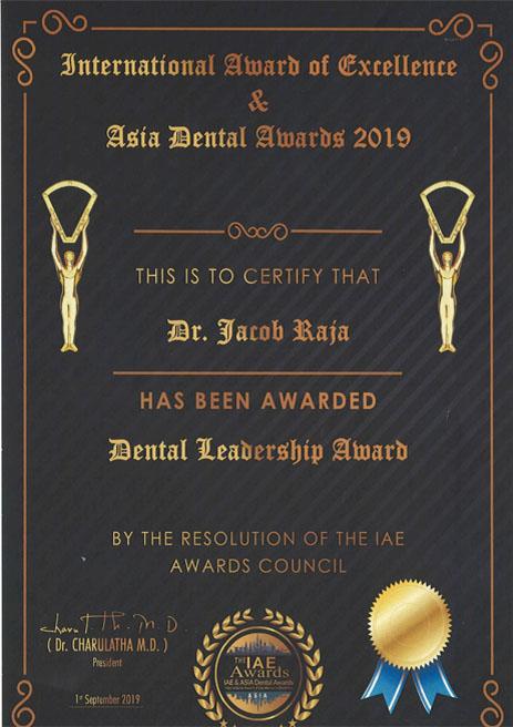 Dr. Jacob Raja – Dental Leadership Award – International Award of Excellence & Asia Dental Awards – 2019
