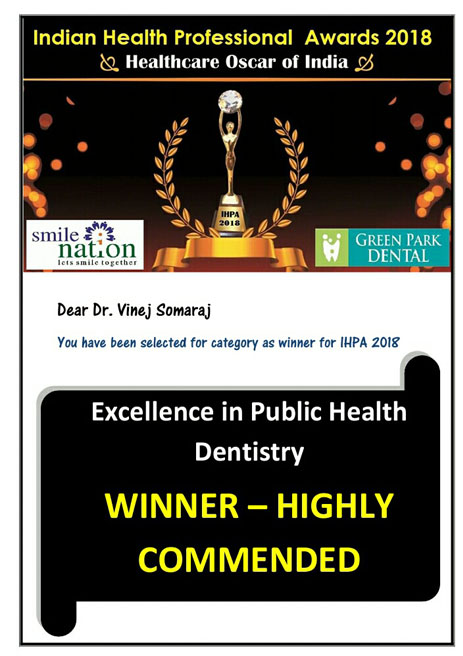 Dr. Vinej Somaraj – Excellence in Public Health Dentistry – Indian Health Professional Awards – 2018